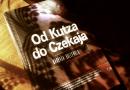 """""""Od Kutza do Czekaja"""" – historia kina z Polską w tle vol. 2"""